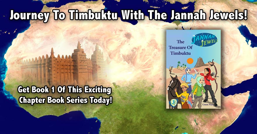 Jannah Jewels Book 1 : The Treasure Of Timbuktu